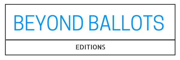 BEYOND BALLOTS (2)